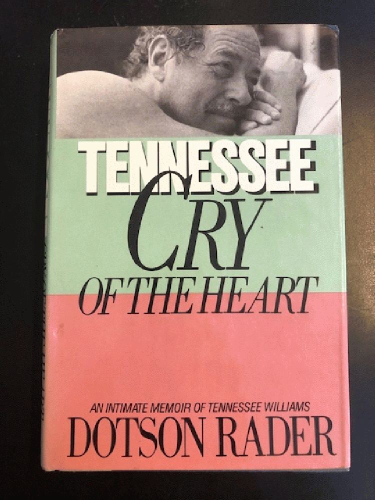 Image for Tennessee: Cry of the Heart/an Intimate Memoir of Tennessee Williams
