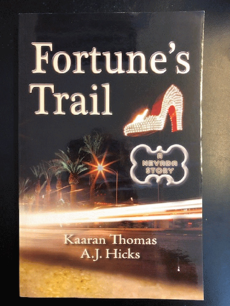 Image for Fortune's Trail: A Nevada Story