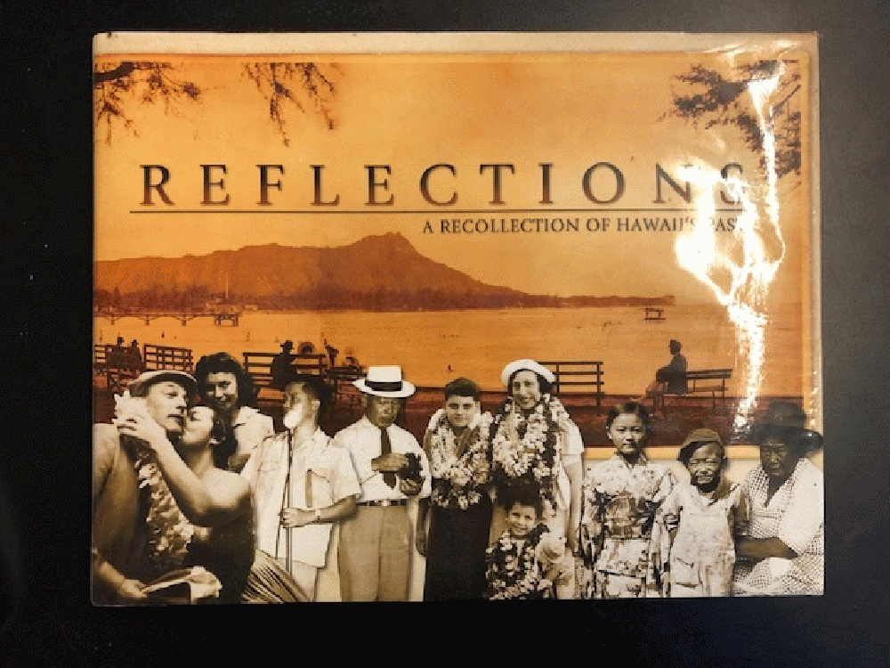 Image for Reflections: A Recollection of Hawai'i's Past