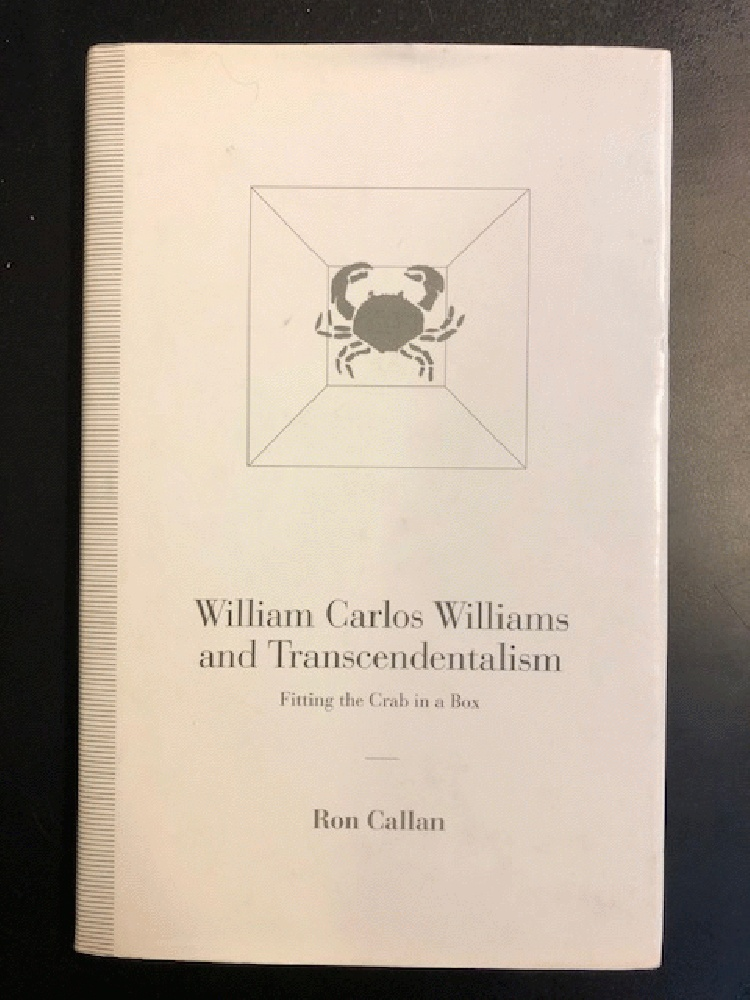 Image for William Carlos Williams and Transcendentalism: Fitting the Crab in the Box