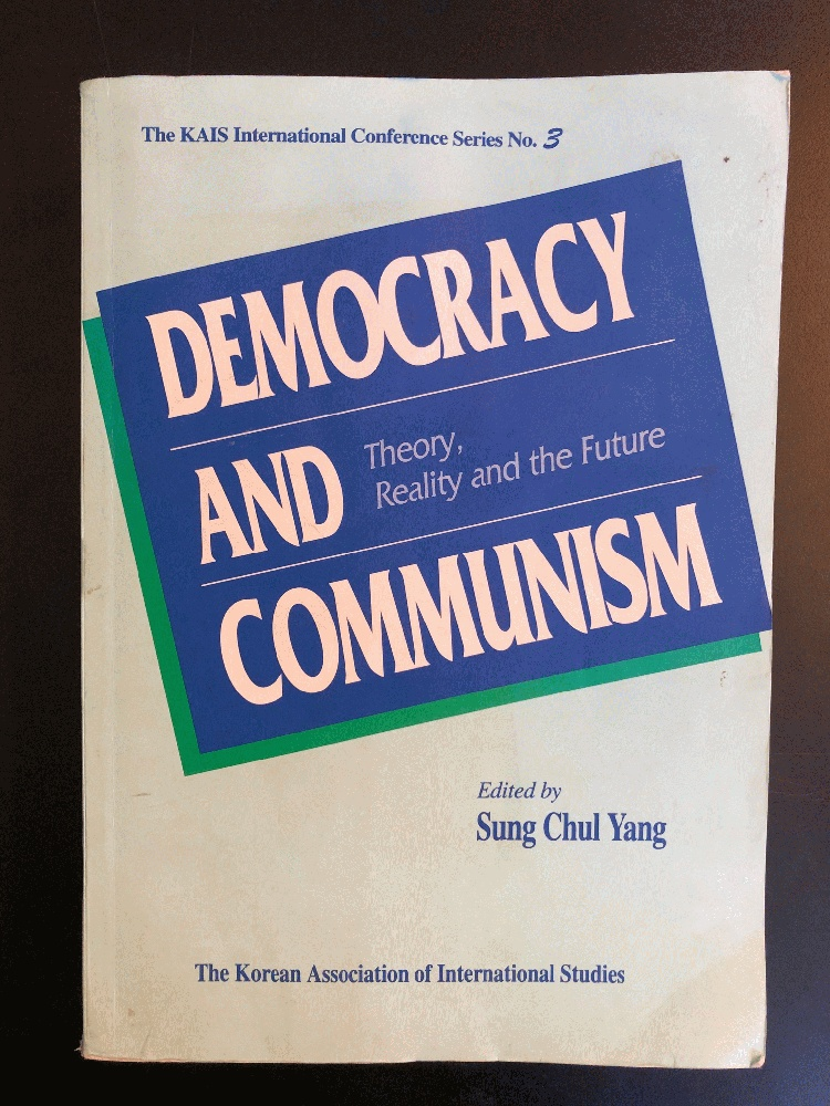 Image for Democracy and Communism: Theory, Reality and the Future