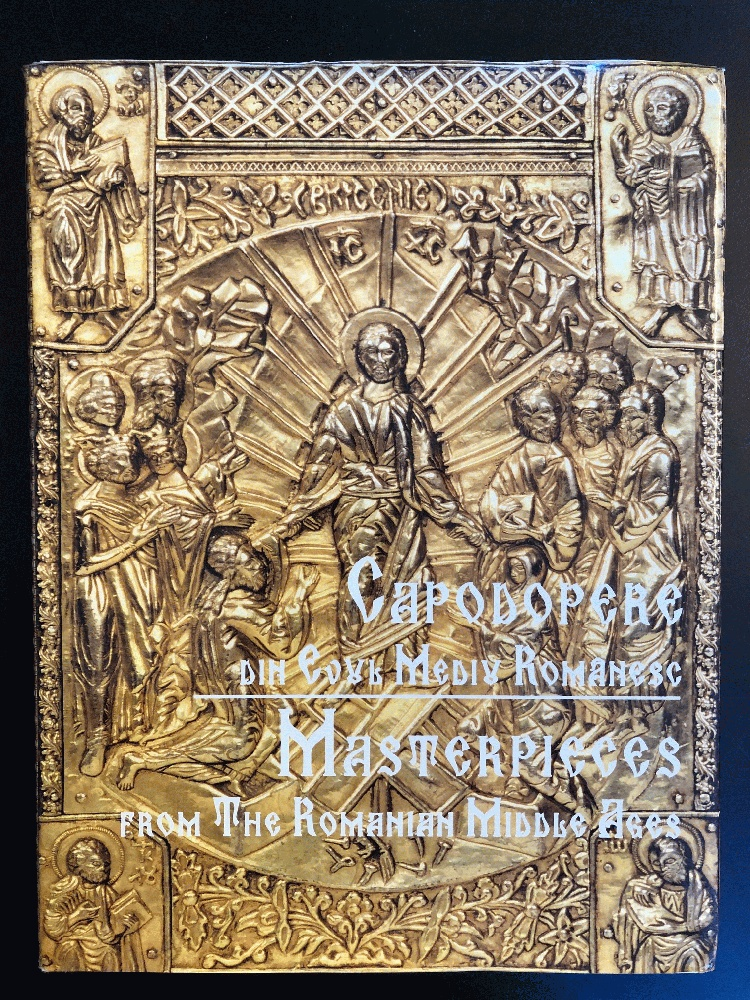 Image for Masterpieces of the Romanian Middle Ages by Lazarescu, Anca & Others