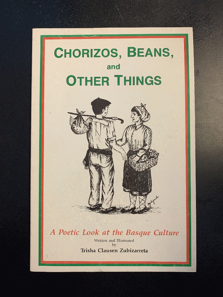 Image for Chorizos, Beans, and Other Things: A Poetic Look at the Basque Culture