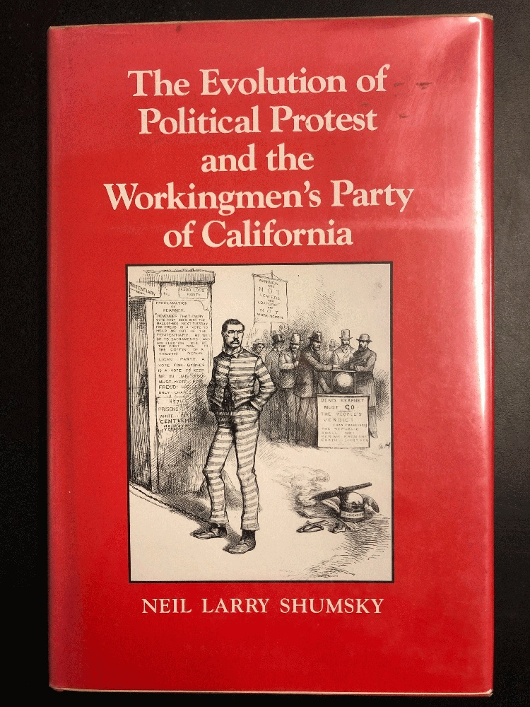 Image for The Evolution of Political Protest and the Workingmen's Party of California