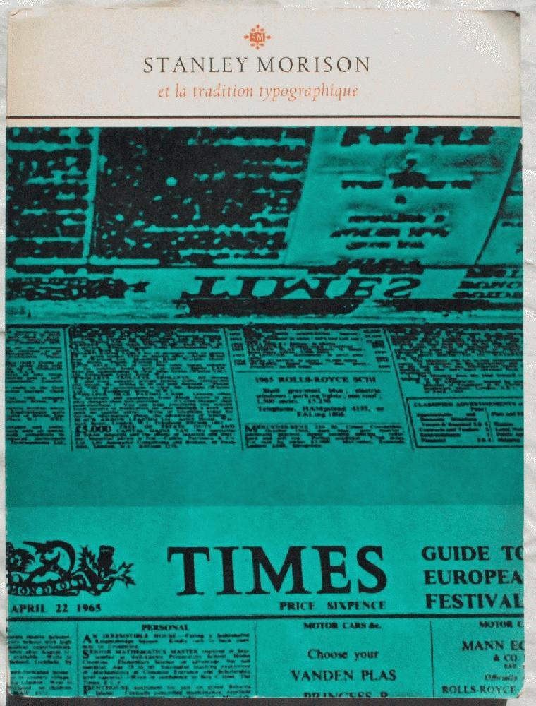 Stanley Morison Et La Tradition Typographique, Fernand Baudin (1918-2005).