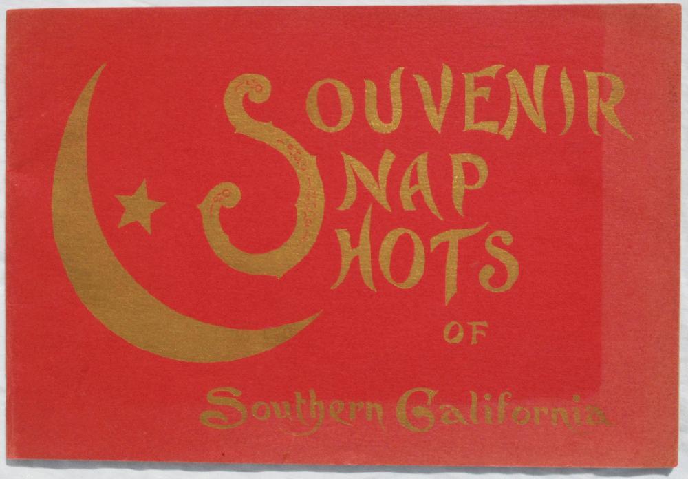 Souvenir Snap Shots of Southern California., Southern California Advertising Co.