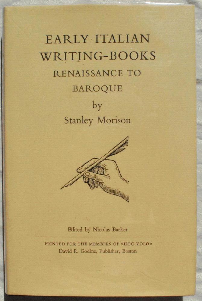 Early Italian Writing-Books: Renaissance to Baroque., Stanley Morison (1889-1967).