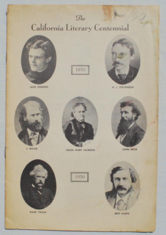 The California Literary Centennial, 1850-1950., California Centennials Commission.
