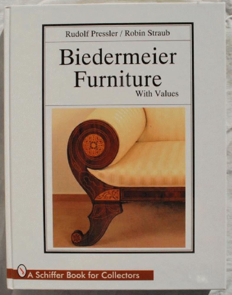 Biedermeier Furniture, Pressler, Rudolf; Straub, Robin