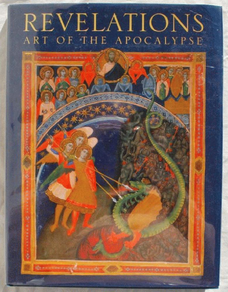 Revelations: Art of the Apocalypse., Nancy Grubb.
