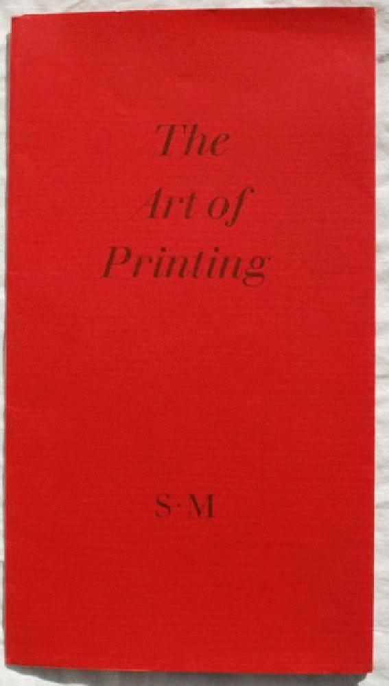 The Art of Printing., Stanley Morison (1889-1967).
