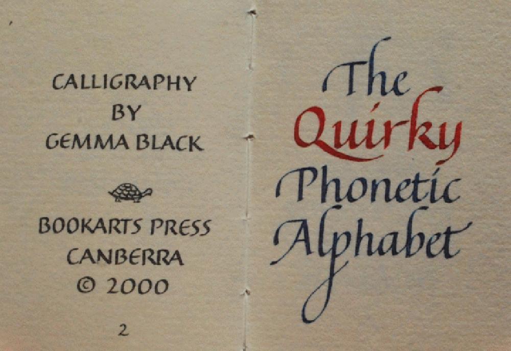 The Quirky Phonetic Alphabet., Gemma Black, calligrapher.