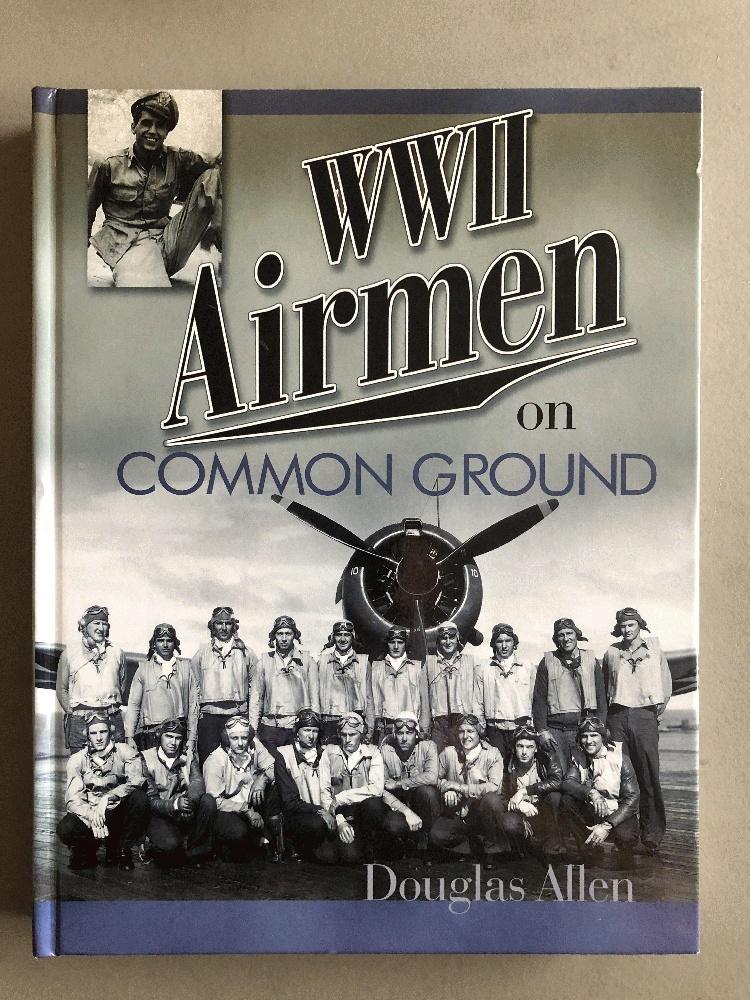 WWII Airmen: On Common Ground, Allen, Douglas