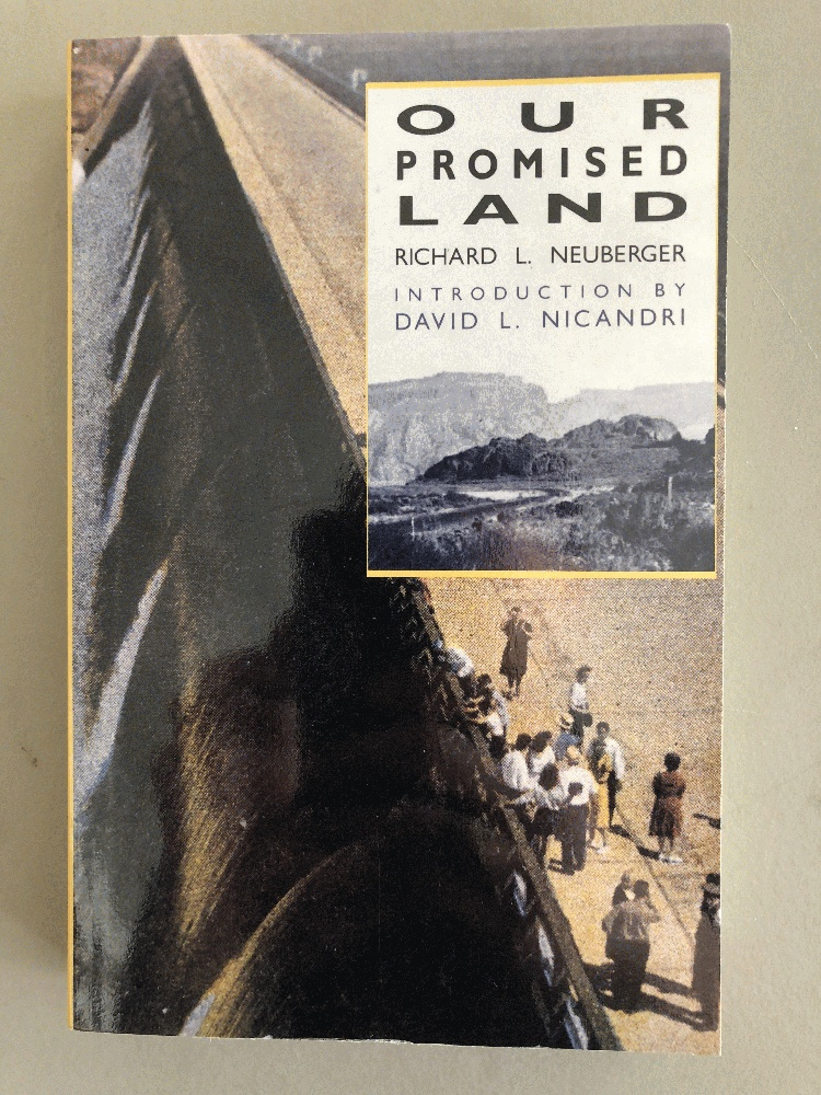 Our Promised Land, Neuberger, Richard L.