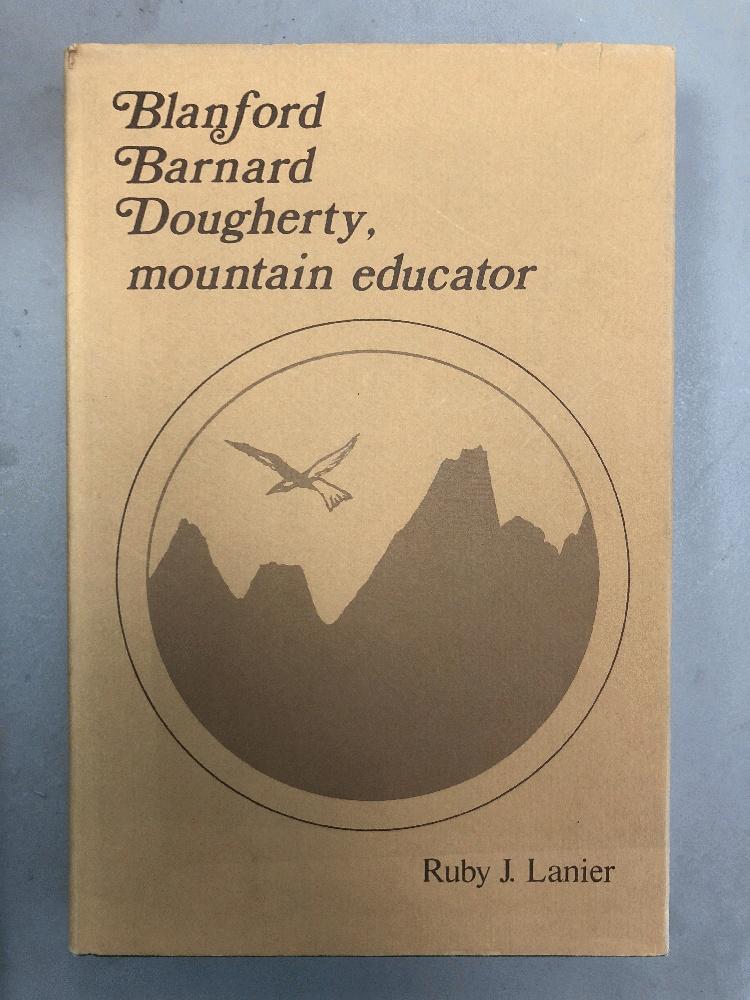 Blanford Barnard Dougherty, mountain educator, Lanier, Ruby J