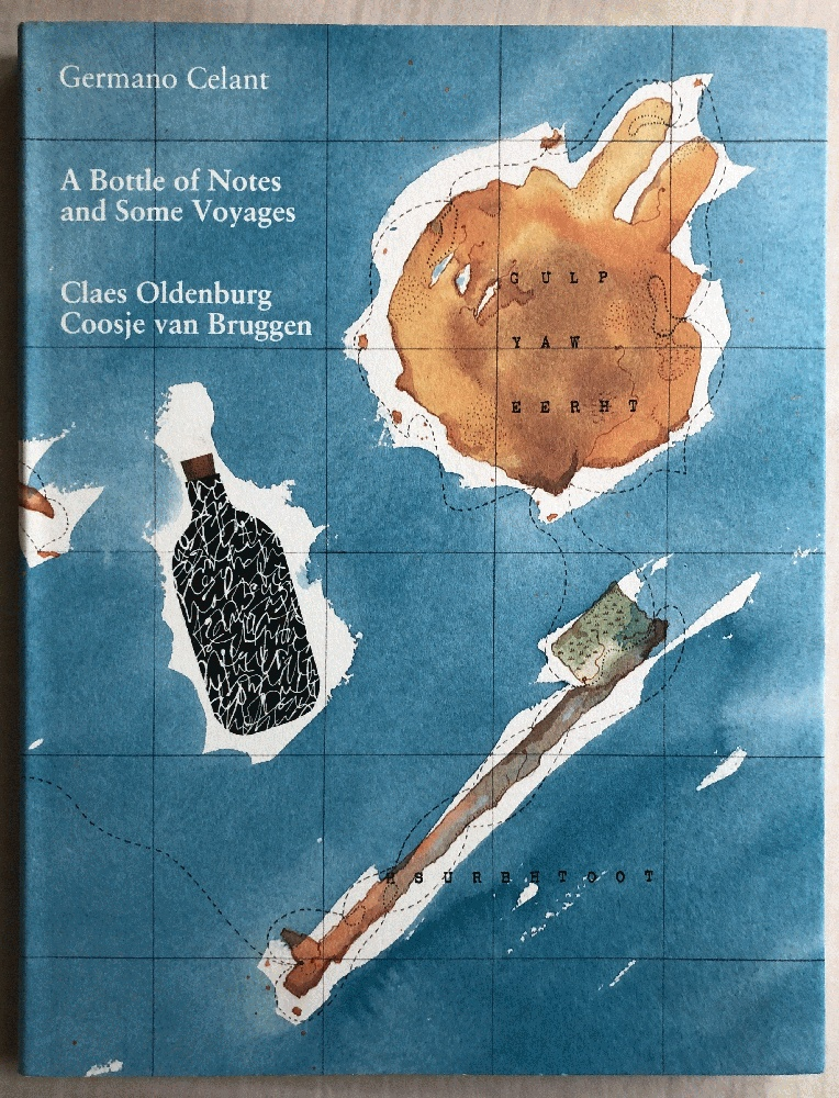 Image for Bottle of Notes & Some Voyages (Claes Oldenburg: Drawings, Sculptures, and Large-Scale Projects)