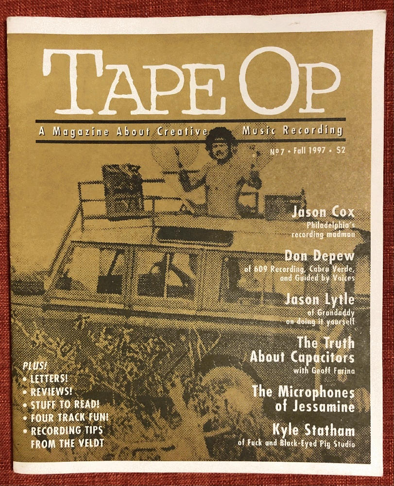 Image for Tape Op A Magazine About Creative Music Recording No. 7 Fall 1997
